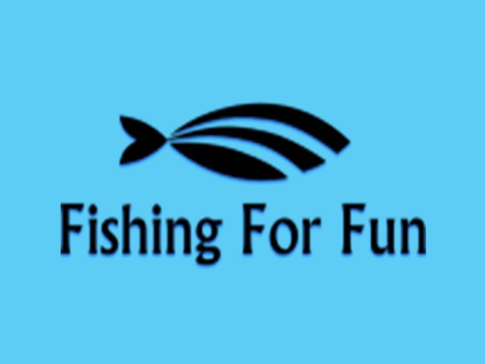 Fishing for Fun